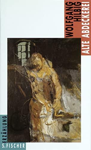 9783100336088: Alte Abdeckerei: Erzahlung (German Edition)