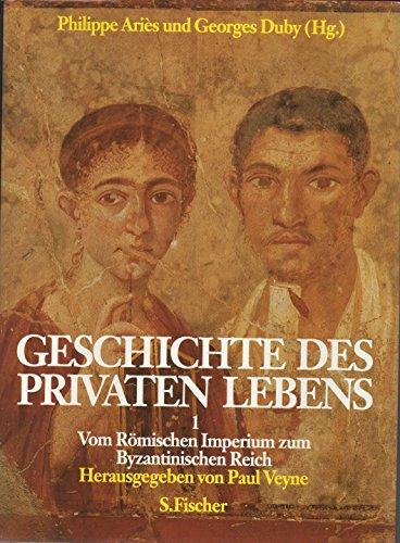 Geschichte des privaten Lebens. 1. Band: Vom: Aries, Philippe,Duby, Georges,Veyne,