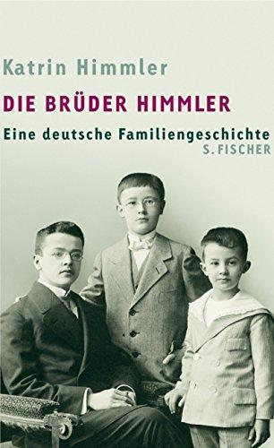 9783100336293: Die Brüder Himmler: Eine deutsche Familiengeschichte