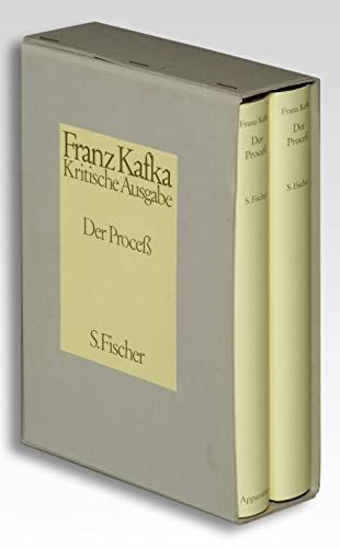 Der Proceß ( Prozess). Kritische Ausgabe: Franz Kafka