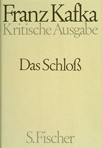 Das Schlo�: Kafka, Franz