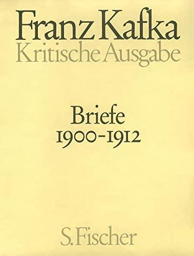 Briefe 1. Kritische Ausgabe: Franz Kafka