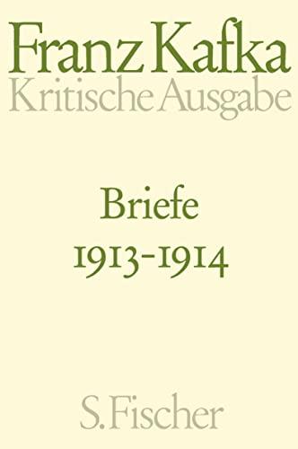 9783100381583: Briefe 2. Kritische Ausgabe: 1913 - 1914. Schriften, Tagebücher, Briefe