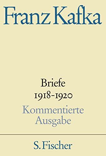 Briefe 4. 1918 - 1920: Franz Kafka