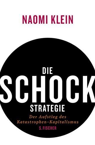 Die Schock-Strategie (9783100396112) by Naomi Klein