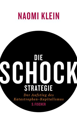 9783100396112: Die Schock-Strategie