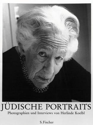 Judische Portraits Photographien und Interviews: Koelbl, Herlinde