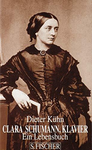 9783100415035: Clara Schumann, Klavier: Ein Lebensbuch