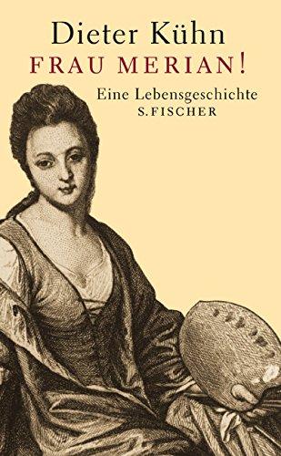 9783100415073: Frau Merian. Eine Lebensgeschichte.