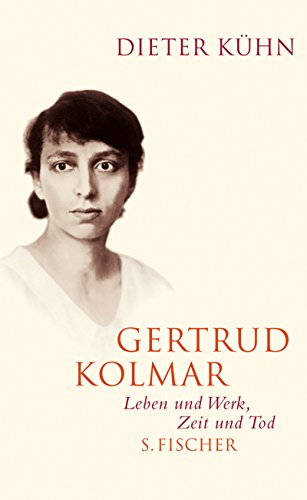 Gertrud Kolmar. - Kühn, Dieter