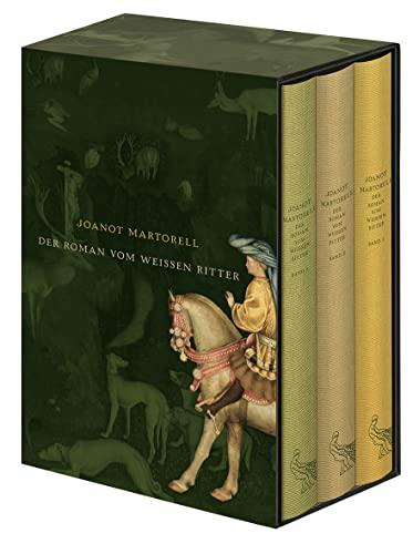 Der Roman vom Weißen Ritter: Joanot Martorell