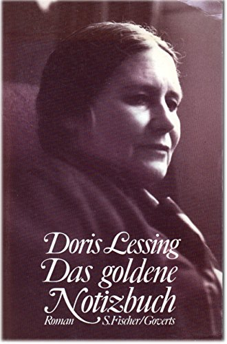 Das goldene Notizbuch.: Doris Lessing