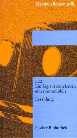 522 Ein Tag aus dem Leben eines Automobils (Erzählung): Bontempelli, Massimo