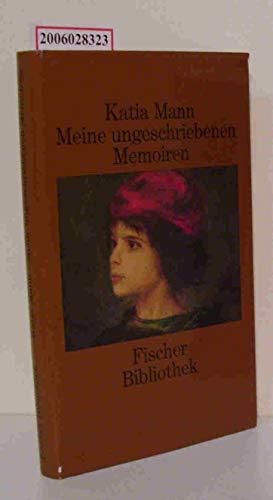 9783100467027: Meine ungeschriebenen Memorien (Fischer Bibliothek)