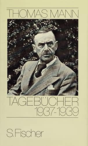 Tagebücher 1937-1939: Mann, Thomas