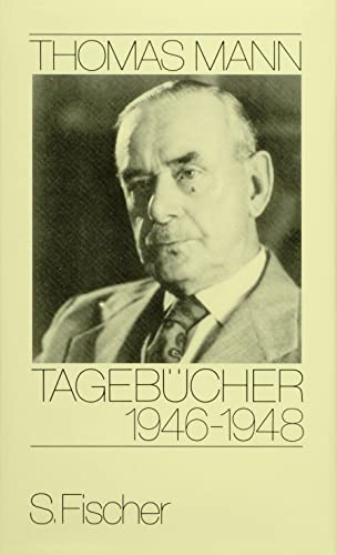 Tagebücher 1946-1948: Mann, Thomas