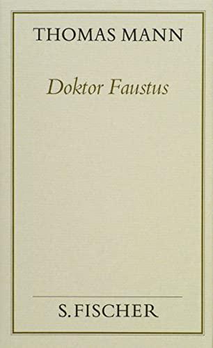 Doktor Faustus ( Frankfurter Ausgabe).: Thomas Mann