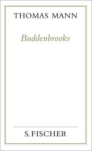 9783100482228: Buddenbrooks. Verfall einer Familie. (Frankfurter Ausgabe): Gesammelte Werke in Einzelbänden. Frankfurter Ausgabe