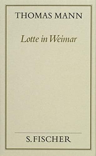 9783100482266: Lotte in Weimar ( Frankfurter Ausgabe): Bd. 7