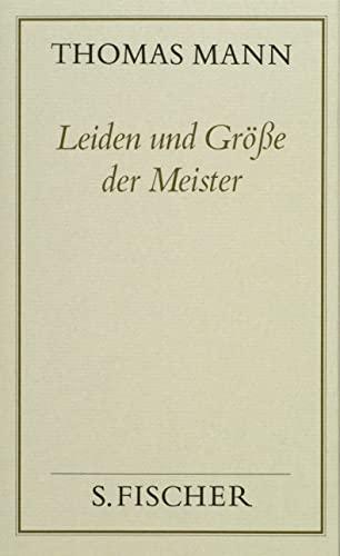 Leiden und Größe der Meister ( Frankfurter Ausgabe): Thomas Mann