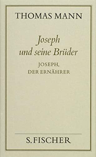 9783100482334: Joseph und seine Brüder, 4 Bde., Bd.4, Joseph, der Ernährer