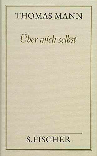 9783100482358: Über mich selbst. Autobiographische Schriften ( Frankfurter Ausgabe): Bd. 14