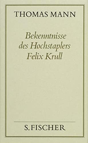 9783100482402: Gesammelte Werke in Einzelbänden. Frankfurter Ausgabe.: Bekenntnisse des Hochstaplers Felix Krull: Bd. 19
