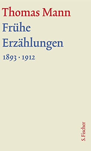 9783100483133: Frühe Erzählungen. Große kommentierte Frankfurter Ausgabe: (1893-1912) Textband: 2/1