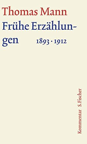 9783100483140: Frühe Erzählungen 1893-1912. Große kommentierte Frankfurter Ausgabe: Kommentarband: 2/2
