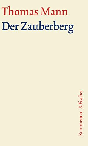 9783100483232: Der Zauberberg. Große kommentierte Frankfurter Ausgabe. Kommentarband