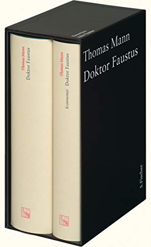 Doktor Faustus. Große kommentierte Frankfurter Ausgabe: Das: Thomas Mann