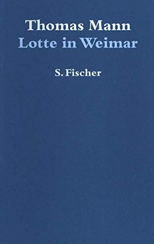 9783100484055: Lotte in Weimar