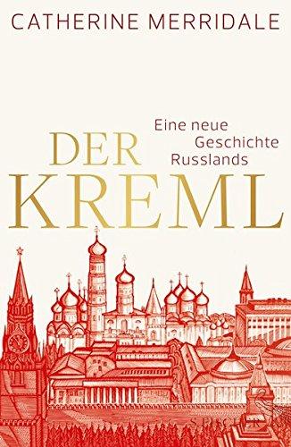 9783100484512: Der Kreml: Eine neue Geschichte Russlands