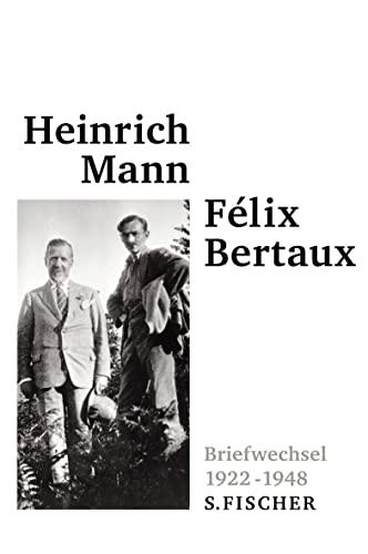 Briefwechsel 1922 - 1948: Heinrich Mann