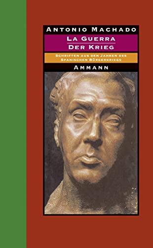 9783100487629: La Guerra - Der Krieg: Schriften aus den Jahren des Spanischen Burgerkriegs