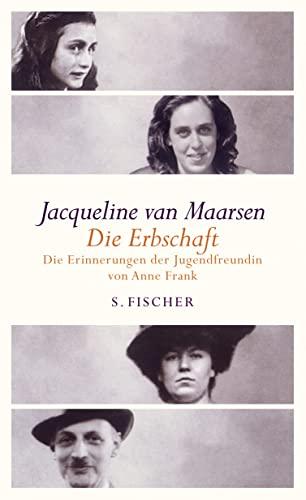 9783100488237: Die Erbschaft: Erinnerungen der Jugendfreundin von Anne Frank