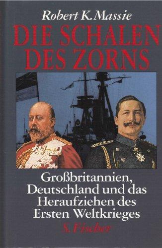 9783100489074: Die Schalen des Zorns. Grossbritannien, Deutschland und das Heraufziehen des Ersten Weltkrieges