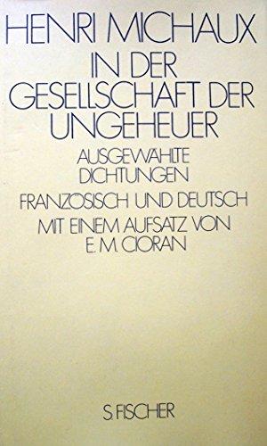 9783100491077: In der Gesellschaft der Ungeheuer. Ausgew�hlte Dichtungen. Franz�sisch und deutsch