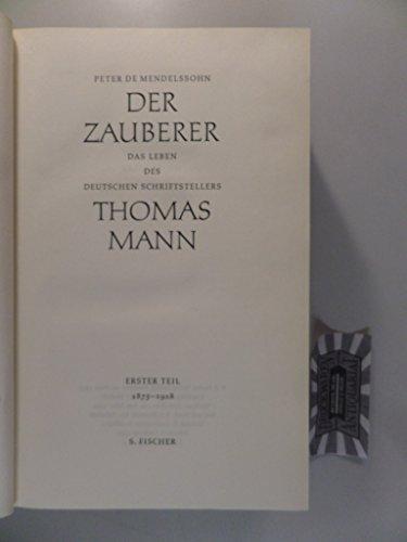 9783100494023: Der Zauberer: Das Leben des deutschen Schriftstellers Thomas Mann