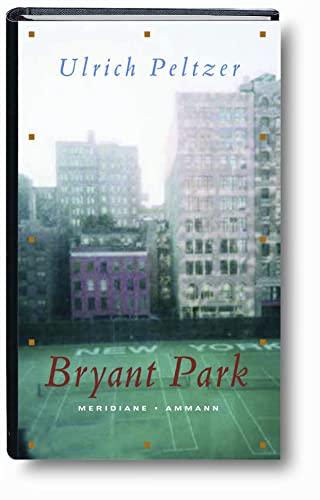 9783100608086: Bryant Park