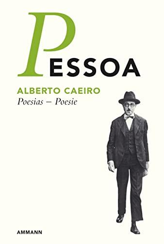 Poesia - Poesie: Werkausgabe Neu (9783100608208) by Caeiro, Alberto; Pessoa, Fernando