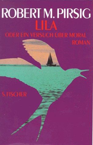 9783100619020: Lila oder ein Versuch über Moral. Roman