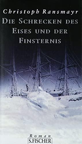 9783100629173: Die Schrecken des Eises und der Finsternis: Roman