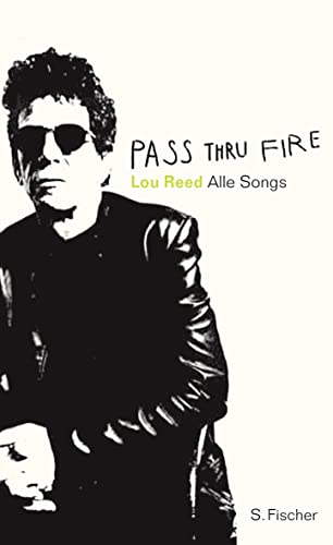 Pass Thru Fire . The Collected Lyrics / Alle Songs . - mit signierter Karte
