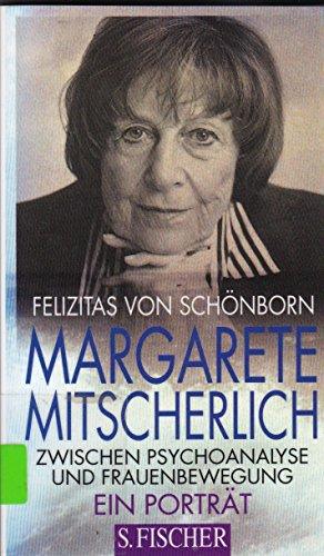 9783100699039: Margarete Mitscherlich: Zwischen Psychoanalyse und Frauenbewegung : ein Portrat (German Edition)