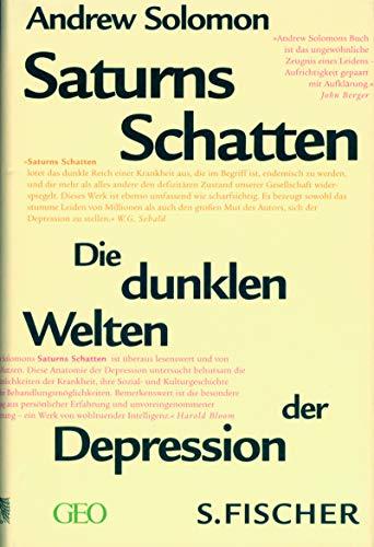 9783100704023: Saturns Schatten. Die dunklen Welten der Depression.