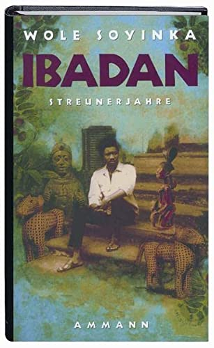 Ibadan: Streunerjahre 1946 - 1965. Erinnerungen (3100731379) by [???]