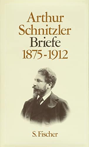 Briefe 1875-1912: Arthur Schnitzler