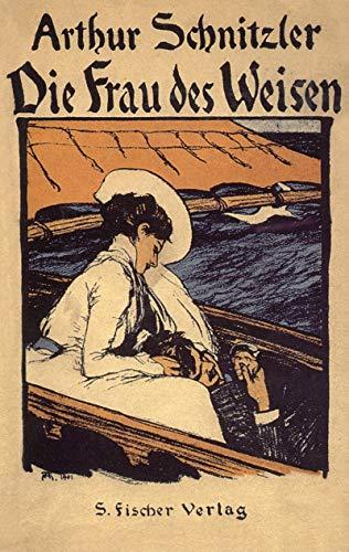 Die Frau des Weisen : Erzählungen.: SCHNITZLER, Arthur: