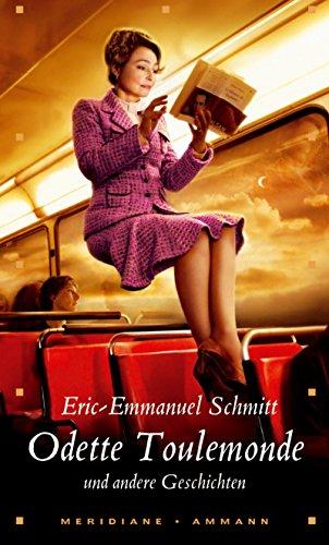 Odette Toulemonde und andere Geschichten: Erzählungen - Eric-Emmanuel Schmitt